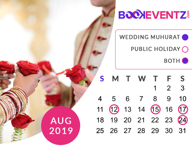 Wedding Dates in August 2019, Marriage Dates in August 2019, marriage dates in 2019, marriage muhurat in 2019, 2019 marriage dates, wedding dates in 2019, hindu calendar 2019