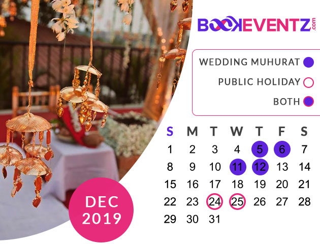 Wedding Dates in December 2019, Marriage Dates in December 2019, marriage dates in 2019, marriage muhurat in 2019, 2019 marriage dates, wedding dates in 2019, hindu calendar 2019