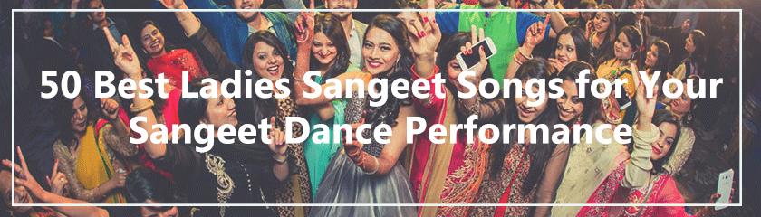 Best Ladies Sangeet Songs