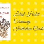 haldi invitation cards, haldi ceremony quotes in hindi, haldi ceremony invitation message, invitation for haldi ceremony, haldi invitation in marathi, haldi ceremony invitation, haldi ceremony invitation wording