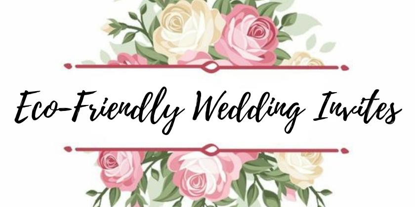 Eco-Friendly Wedding Inviations