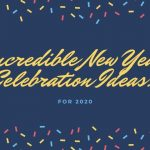 New Year Celebration Ideas