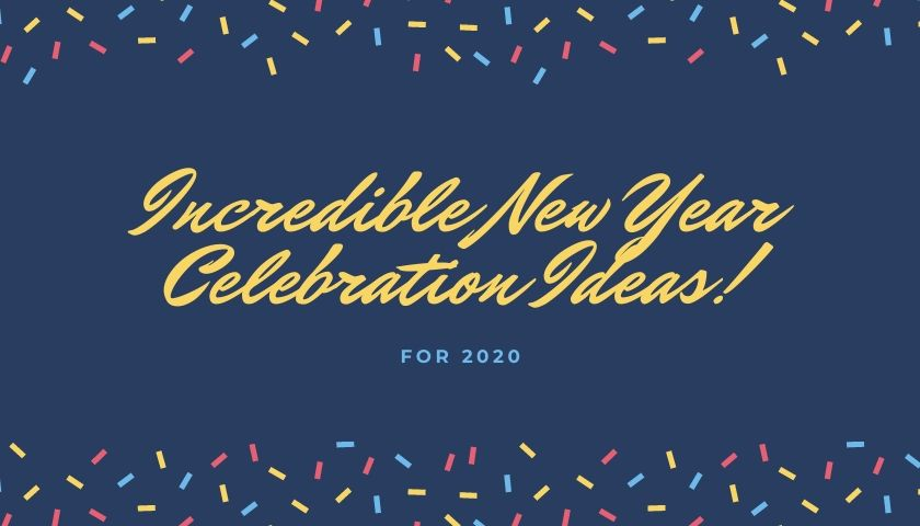 New Year Celebration Ideas