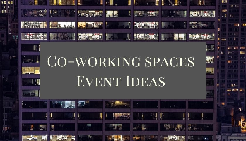coworking space event ideas