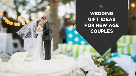 wedding gift ideas for new age couples