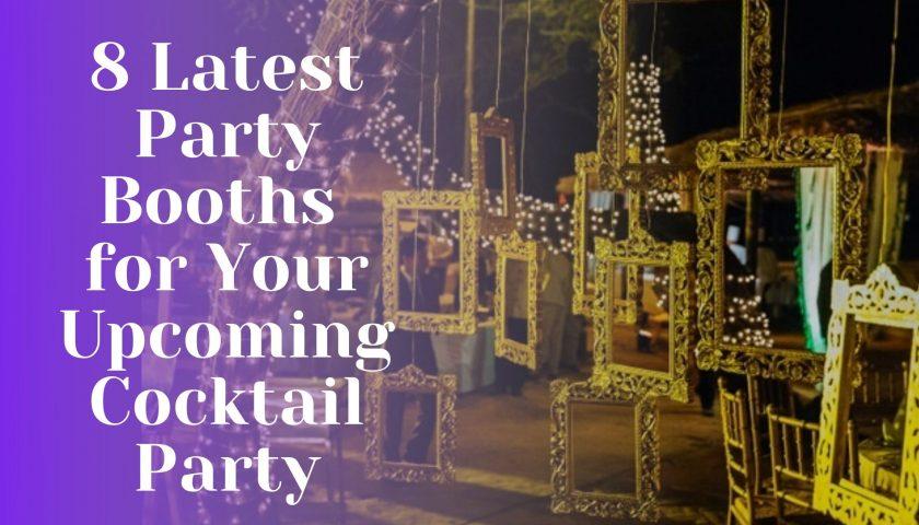 Party booths, Cocktail party, cocktail booths, cocktail party decor, party booth ideas